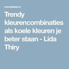 Trendy kleurencombinaties als koele kleuren je beter staan - Lida Thiry