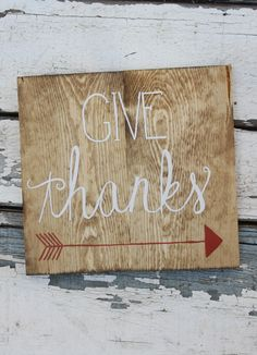Give Thanks Wood Sign by Kicks Crafts on etsy