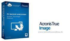 Acronis True Image 2015 18.0 Build 6055 + Premium 2014 17 Build 6688 Full Download