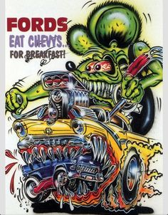 "Ed""Big Daddy""Roth"