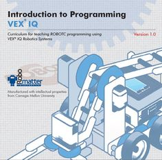 The Introduction to Programming VEX IQ Curriculum includes videos, animations, and step-by-step lessons designed to help beginners learn behavior-based programing using the VEX IQ hardware and ROBOTC 4.0 for VEX Robotics.