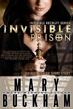 Free download for 28 February 2013 : INVISIBLE PRISON (INVISIBLE RECRUITS) by Mary Buckham  Magic is the last gift Alex Noziak wants but she must embrace it to gain her freedom. Alex Noziak, part-witch, part-shaman is dumped into the middle of four hostile non-human females and expected to train as a team to protect humans from preternatural threats. Prison never looked so good in comparison.