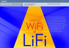 Une révolution se dessine dans l'internet -sans fil. Le LiFi transmettra les données -par les ondes lumineuses des ampoules -plutôt qu'avec les ondes radio du WiFi. -Cela permettra d'augmenter encore -&nb