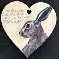 Hare heart with hand lettered words from Rumi #handlettering #calligraphy #rumi #hareart #woodenheart #love Sam Cannon, Wooden Hearts, Hare, Colored Pencils, Pencil Drawings, Hand Lettering, Sculptures, Inspirational Quotes, Calligraphy