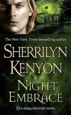 Night Embrace (Dark-Hunter Series #3)  by Sherrilyn Kenyon