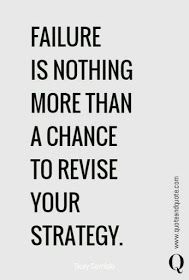 Wisdom Quotes : QUOTATION - Image : As the quote says - Description Failure is nothing more than a chance to revise your strategy. Motivacional Quotes, Quotable Quotes, Great Quotes, Inspirational Quotes, Wisdom Quotes, Good Quotes To Live By, Never Give Up Quotes, Motivational Pictures, Truth Quotes