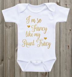 I'm so fancy like my aunt baby Onesie ® Baby Girl Onesie ® Aunt Onesie ® Custom Onesie ® Baby Girl Outfit Baby Girl Clothes by mkclassyprints on Etsy