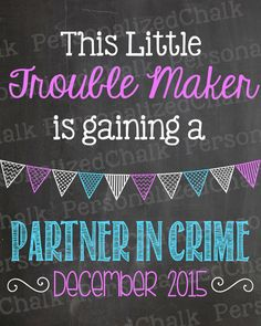 This Trouble Maker is Gaining Partner in by PersonalizedChalk, $8.00
