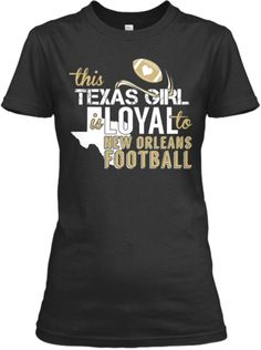 This Texas Girl is Loyal | Teespring