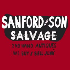 Sanford And Son Salvage
