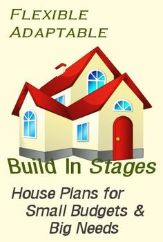 Expandable house plans   BS     ADA small expandable country    Flexible house plans for building in stages