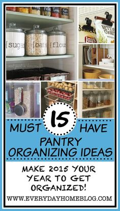 """15-Must Have Pantry Organizing Ideas from The Everyday Home / www.everydayhomeblog.com / """"Simple, Country Living!"""""""
