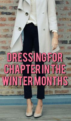 Your Sorority Sister: DRESSING FOR CHAPTER IN THE WINTER MONTHS PT. 2