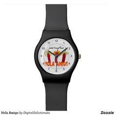 Hola Amigo Wrist Watch
