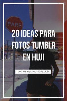 IDEAS PARA FOTOS EN HUJI