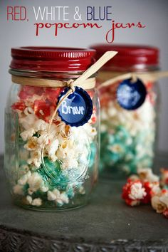 """Red White & Blue Popcorn In A Jar ~    Tie it up and add a colorful label to give to your guests at your next """"patriotic"""" get-together."""