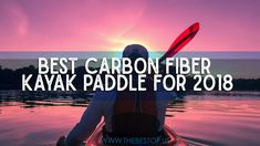 Best Carbon Fiber Kayak Paddles for 2018 - Looking for the best Carbon Fiber Kayak Paddle? We've pulled the best selling Carbon Fiber Kayak Paddle products so you can compare options side by side.