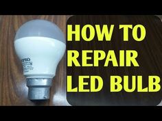 How to Repair Led Bulb: In this instructables I will show you how to repair led bulb Electronics Basics, Electronics Projects, Electrolytic Capacitor, New Tricks, Led Lamp, Science And Technology, Diffuser, Light Bulb, Lights