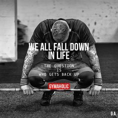 We All Fall Down In LifeThe question is who gets back up!http://www.gymaholic.coa. Check out that cool T-Shirt here: https://www.sunfrog.com/I-love-my-firefighter-Black-Ladies.html?53507