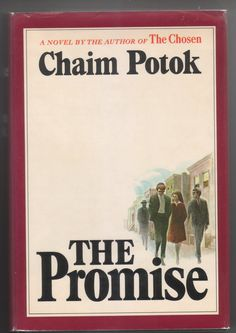 Chaim Potok - The Promise-this is also an awesome book following the chosen