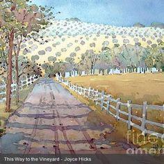 Joyce Hicks The Way to the Vineyard Art Prints