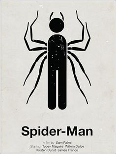 EMMA TUT5: This movie poster uses constrained visual language in the image. This image is a pictogram of a man with extra legs that are spiders. The pictogram is very simplified down to two elements of the upper body, legs and head. The spider legs are placed where the arm would go making this figure 'spider man'. This image is outlines of two different elements filled in to create one solid colour.