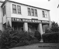 Ethel Ransom Memorial Hospital in Fort Worth On June 3, 1915, Ransom married schoolteacher and graduate nurse Ethel Blanche Wilson of Gainesville, Texas. To this union one son, Riley Andrew Ransom, Jr., was born on March 12, 1915.
