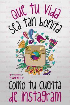Que tu vida sea tan bonita... como tu cuenta de instagram! #masilusiones https://www.facebook.com/MasIlusiones/ http://www.masilusiones.com/