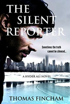 The Silent Reporter (Hyder Ali #1) by Thomas Fincham, http://www.amazon.com/dp/B00I7EOX68/ref=cm_sw_r_pi_dp_f2R4ub0VE5BKF