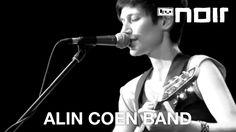 Alin Coen Band - Wer bist du? (live bei TV Noir)