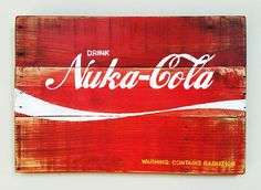 Handmade Nuka-Cola Recycled Wood Sign Inspired by the video game Fallout comes this awesome Nuka-Cola sign created from reclaimed wood. The perfect accent for the ol man cave, a kids room or anywhere there will be intense action-packed gaming going on! Fallout Nuka Cola, Man Cave Accessories, Cola Drinks, Handmade Paint, Man Cave Signs, Fall Out 4, Lake Signs, Recycled Wood, I Am Game