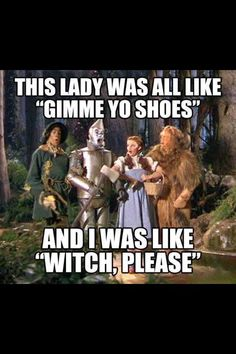 """Halloween Shoe Saying, """"Witch please"""""""
