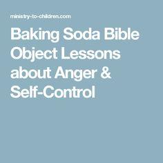 Baking Soda Bible Object Lessons about Anger & Self-Control Bible Object Lessons, Bible Lessons For Kids, Bible For Kids, Sunday School Lessons, Sunday School Crafts, Anger Management For Kids, Childrens Sermons, Kids Church, Church Ideas
