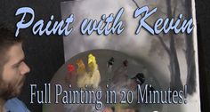 Do you enjoy watching speed paintings? Watch Kevin paint this misty forest painting in 20 minutes! For more information about DVDs, go to www.paintwithkevin.com