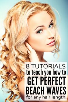 I do love me some be beachy waves - links to 8 tutorials for great styles for short, medium, and long lengths.