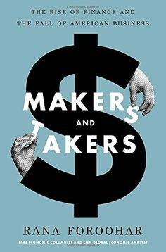 Makers and Takers: The Rise of Finance and the Fall of Am... https://smile.amazon.com/dp/0553447238/ref=cm_sw_r_pi_dp_HAOBxb9TJ8HWQ
