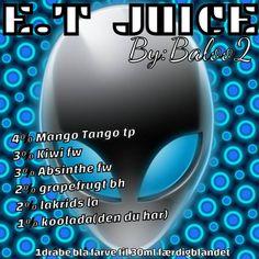 <b>E.T juice</b><br /><b>Baloo2</b> har tilladt at vi må bruge hans opskrifter.