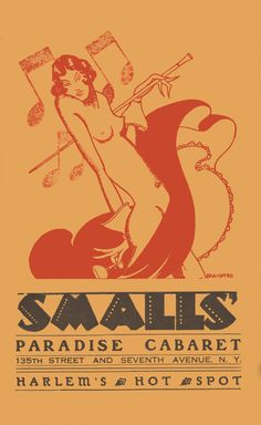 Smalls Paradise was a nightclub in Harlem, New York City. Located in the basement of 2294 Seventh Avenue, it opened in 1925 and was owned by Ed Smalls. At the time of the Harlem Renaissance, Smalls Pa