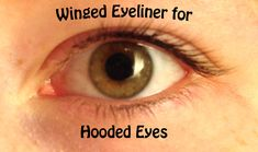 Winged Eyeliner for Hooded Eyelids. Any time I've tried to create the winged look from other tutorials, it would always fall into my crease after making that perfect knife of a tip and it would all disappear and then be washed away to the top of my lid. So I made my own tutorial!