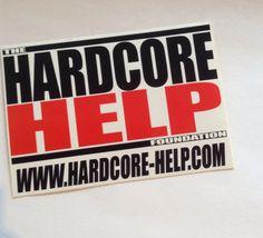 Hardcore Help #hardcorehelp