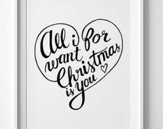 Christmas decor, printable art, wall art print, Christmas print, All I want for Christmas is you, holidays print printable quote digital art