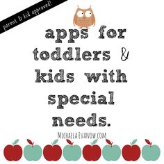 25+ apps for toddlers and kids with special needs or gross motor delays. #freeapps #paidapps