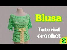 Como tejer una blusa amplia a crochet (2/2) - YouTube