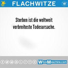Flachwitze #235 - Die weltweit häufigste Todesursache