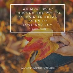 The law of polarity states that when we can break open to our hearts pain we can open to receiving more joy and love. Staying stuck just generates suffering and fear. Wilderness, Law, Hearts