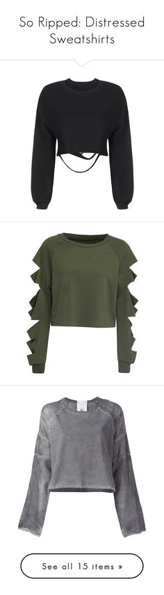 """""""So Ripped: Distressed Sweatshirts"""" by polyvore-editorial ❤ liked on Polyvore featuring distressedsweatshirts, tops, hoodies, sweatshirts, shirts, black, sweaters, yoins, batwing sleeve tops and destroyed sweatshirt"""