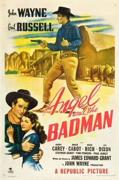 1947 - ANGEL AND THE BADMAN - James Edward Grant