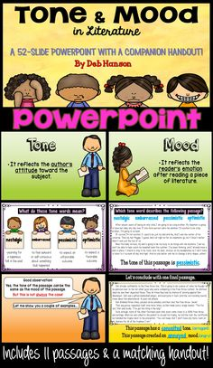 Tone and Mood in Literature PowerPoint for students in grades 4-6! This 52-slide PowerPoint includes a matching handout. Introduces advanced mood and tone vocabulary, as well.
