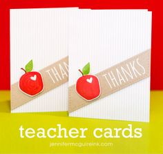 Teacher Cards by Jennifer McGuire Ink (stretching stamp sets and ink shading tips)