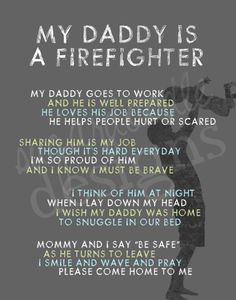 My Daddy was a Firefighter - he loved his yrs he gave to the fire dept.he loved his country. Firefighter Family, Firefighter Paramedic, Firefighters Wife, Firefighter Gifts, Firefighter Wife Quotes, American Firefighter, Firefighter Pictures, Wildland Firefighter, Daddy Go